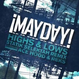 MAYDAY! - Highs and Lows Statik Selektah Remix Cover Art