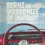 Bernz & Wrekonize (of ¡MAYDAY!) - Hands On The Wheel (Freestyle)
