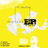 MC ReGGie - Real Quick EP Cover Art