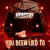J-Doe - You Been Lied To (CLN)