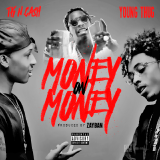 TK N CASH - Money on Money