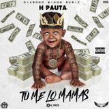 Melasa Music - Tu Me Lo Mamas ((Hip-Hop)) Cover Art