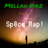 MELLAH  NIX - Sp8ce Rap ! Cover Art