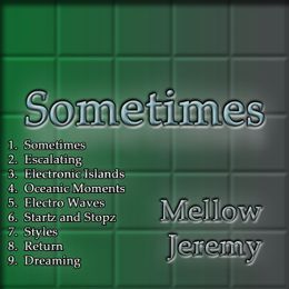 Mellow Jeremy - Sometimes Cover Art