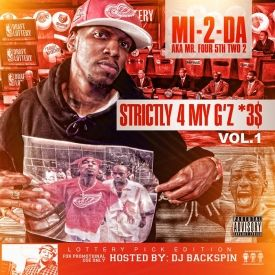 MI2da - Strictly 4 My G'z *3$ hosted by Dj Backspin Cover Art