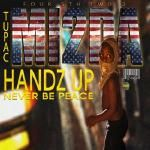MI2da - Handz Up/Never Be Peace (Ferguson - Mike Brown Tribute) Cover Art