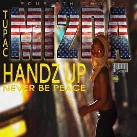 MI2da & 2pac - Handz Up/Never Be Peace (Ferguson - Mike Brown Tribute)