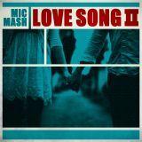 Mic Mash - L.O.V.E Song II  Cover Art