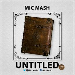 Mic Mash - Untitled EP Cover Art