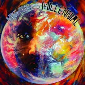 Mike Dreams - Millennial Cover Art