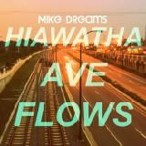 Mike Dreams - Hiawatha Ave Flows (Weston Road Flows Freestyle) Cover Art