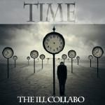 The Ill Collabo - Time