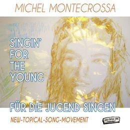 MiraSoundGermany - Singin' For The Young - Für Die Jugend Singen Cover Art