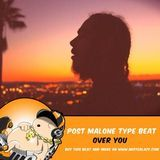 Mister Lazy - PNL x Post Malone Type Beats- Over You Cover Art