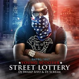 Mixfeed - DJ Scream & Young Scooter-Street Lottery-2013 Cover Art