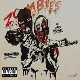 Desiigner - Zombie Walk (Feat. King Savage)