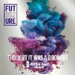 Mixtape Republic - Thought It Was A Drought (AB The Thief Remix) Cover Art