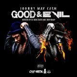 Johnny May Cash - Good & Evil