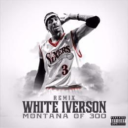 Montana of 300 quot white iverson milly rock remix quot listen added