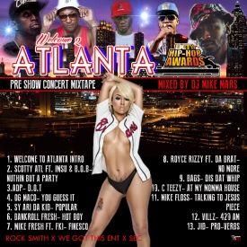 @Seconcerts @Jahtheceo @djmikemars @rocksmithnyc present - Welcome 2 Atlanta BET Hip Hop Awards Pre Show Concert Mixtape 2014