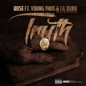 Dose x Young Thug x Lil Durk