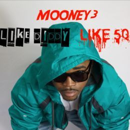 Mooney3 - Like Diddy Like 50 Cover Art