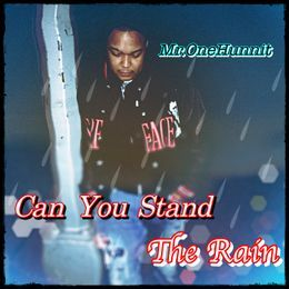 Mr.One00 - Can You Stand the Rain Cover Art