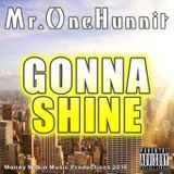 Mr.One00 - Gonna Shine Cover Art