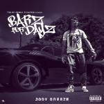 Jody Breeze - Bars For Dayz - HipHopsChoice.com