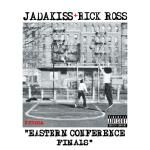 Jadakiss ft. Rick Ross - Eastern Conference Finals