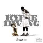 Bleezy (D.O.D) - Kyrie Irving
