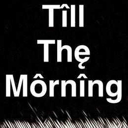 M.E.S Music - Till The Morning Cover Art