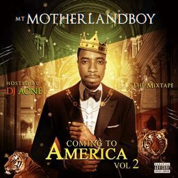 MT MotherlandBoy - Coming To America Volume 2 Cover Art
