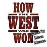 MusicMystro - How The West Was Won Cover Art