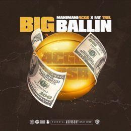 9Clacks - Big Ballin' (feat. Fat Trel) Cover Art