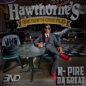 N-Pire Da Great - The Hawthorne Files Cover Art