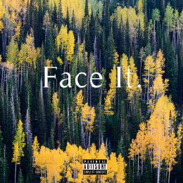 nahright - Face It (Prod. By Ron Shaw) Cover Art