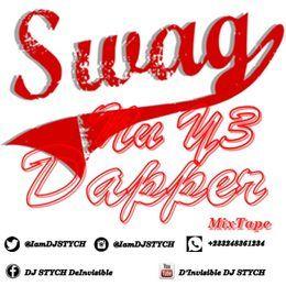 Nana Kojo Stych Sarkcess - DJ STYCH DeInvisible - Swag Nu Y3 Dapper (Hosted By @IamDJSTYCH) Cover Art