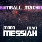 NASAxInfinity - Gumball Machine - Messiah Cover Art