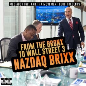 NAZDAQ BRIXX - From the bronx to wall street 3 Cover Art