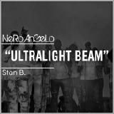 NeRo AnGeLo - UltraLight Beam (ft. Stan B.) Cover Art