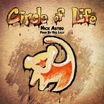 NiCK ASTRO - Circle Of Life Cover Art