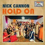 Nick Cannon - Hold On Cover Art