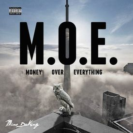 "Nino DaKing - ""M.O.E. (Money Over Everything)"" - Download ..."
