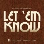 Nique - Let 'Em Know