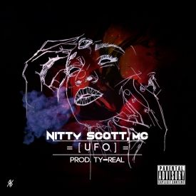 Nitty Scott, MC - UFO (UNFILTERED OFFERING) - The Art of Chill