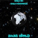 Noble Mc AKA Noble Phenomenal - ZOUMI WORLD EP Cover Art