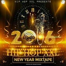 Nookie Bonds - HIP HOP XXL VOL 3: New Years Edition Cover Art