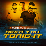 NorthRock 360  - Need You Tonight (Radio)
