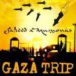 Saheed - Gaza Trip